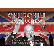 Churchill in Quotes: Wit and Wisdom from the Great Statesman (BOK)