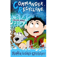 Commander Recyclone & the Eco Rangers (BOK)