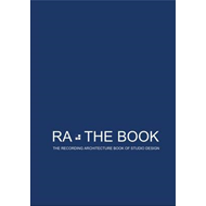 RA: The Book - the Recording Architecture Book of Studio Design (BOK)