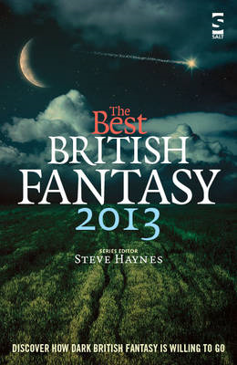 The Best British Fantasy: 2013 (BOK)