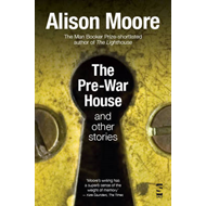 The Pre-War House and Other Stories (BOK)