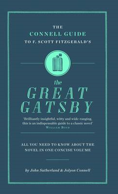 "The Connell Guide to F. Scott Fitzgerald's ""The Great Gatsby"" (BOK)"