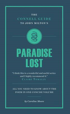 Connell Guide to John Milton's Paradise Lost (BOK)