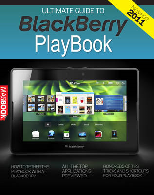 Ultimate Guide to the BlackBerry PlayBook (BOK)
