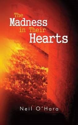Madness in Their Hearts (BOK)
