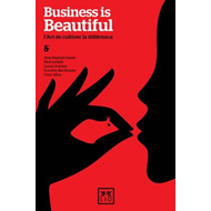 Business is Beautiful: L'art De Cultiver La Difference (BOK)