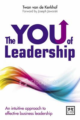 The YOU of Leadership: An Intuitive Approach to Effective Business Leadership (BOK)