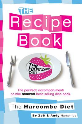 Harcombe Diet: The Recipe Book (BOK)