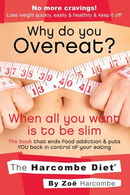 Why Do You Overeat? When All You Want is to be Slim (BOK)