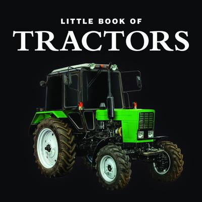 Little Book of Tractors (BOK)