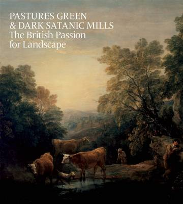 Pastures Green and Dark Satanic Mills (BOK)