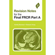 Revision Notes for the Final FRCR Part A (BOK)