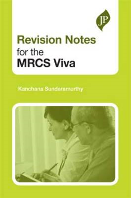 Revision Notes for the MRCS Viva (BOK)