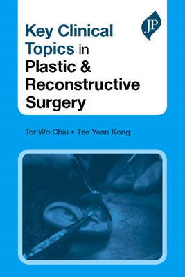 Key Clinical Topics in Plastic & Reconstructive Surgery (BOK)