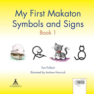 My First Makaton Symbols and Signs: Bk. 1 (BOK)
