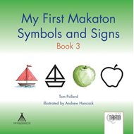 My First Makaton Symbols and Signs: Bk. 3 (BOK)