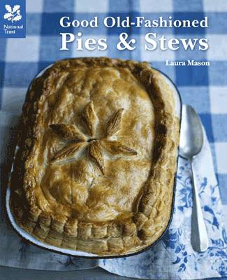 Good Old Fashioned Pies and Stews (BOK)