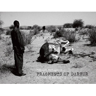 Fragments of Darfur: Two Years in the Field as a UN Photographer (BOK)
