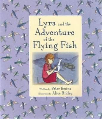 Lyra and the Adventure of the Flying Fish (BOK)