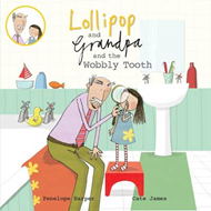 Lollipop and Grandpa and the Wobbly Tooth (BOK)