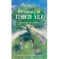 Naming of Tishkin Silk (BOK)
