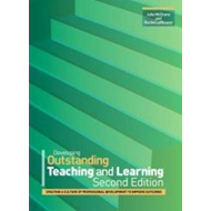 Developing Outstanding Teaching and Learning: Creating a Culture of Professional Development to Impr (BOK)