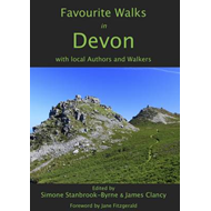 Favourite Walks in Devon: With Local Authors and Walkers (BOK)