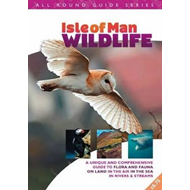 All Round Guide to Wildlife of the Isle of Man (BOK)