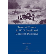 Traces of Trauma in W. G. Sebald and Christoph Ransmayr (BOK)