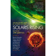 Solaris Rising: The New Solaris Book of Science Fiction (BOK)