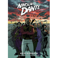 Nikolai Dante Hero of the Revolution (BOK)