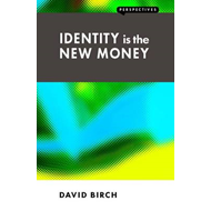 Identity is the New Money (BOK)