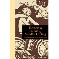 Einstein & The Art of Mindful Cycling (BOK)