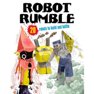 Robot Rumble: 20 Robots to Make! Just Press Out Glue Together and Play (BOK)