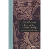 Mindfulness & the Art of Urban Living (BOK)