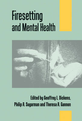 Firesetting and Mental Health (BOK)