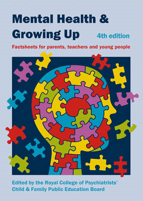 Mental Health and Growing Up: Factsheets for Parents, Teachers and Young People (BOK)