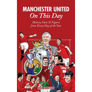 Manchester United On This Day (BOK)