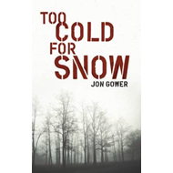 Too Cold for Snow (BOK)