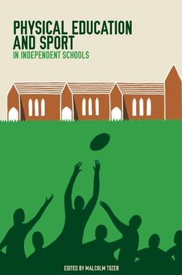 Physical Education and Sport in Independent Schools (BOK)