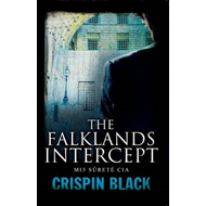 The Falklands Intercept: MI5, Surete, CIA (BOK)