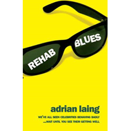 Rehab Blues: A Novel (BOK)