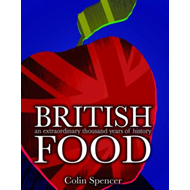 British Food: An Extraordinary Thousand Years of History (BOK)