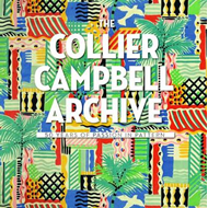 The Collier Campbell Archive: 50 Years of Passion in Pattern (BOK)