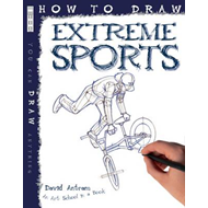 How to Draw Extreme Sports (BOK)