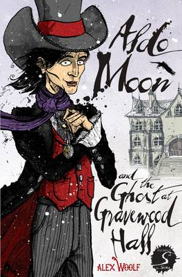 Aldo Moon and the Ghost at Gravewood Hall (BOK)