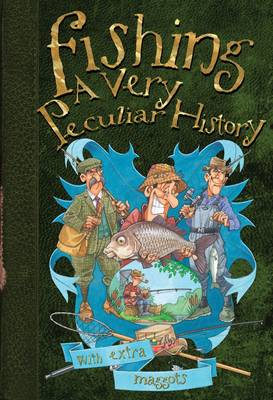 Fishing: A Very Peculiar History (BOK)