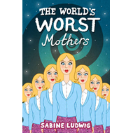 World's Worst Mothers (BOK)
