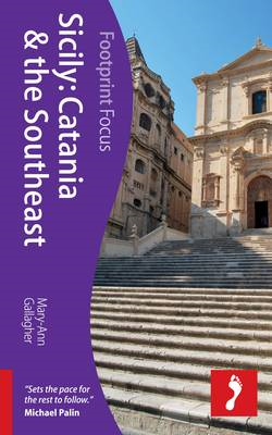 Sicily: Catania & the Southeast Footprint Focus Guide (BOK)