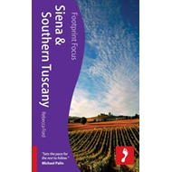 Siena & Southern Tuscany Footprint Focus Guide (BOK)